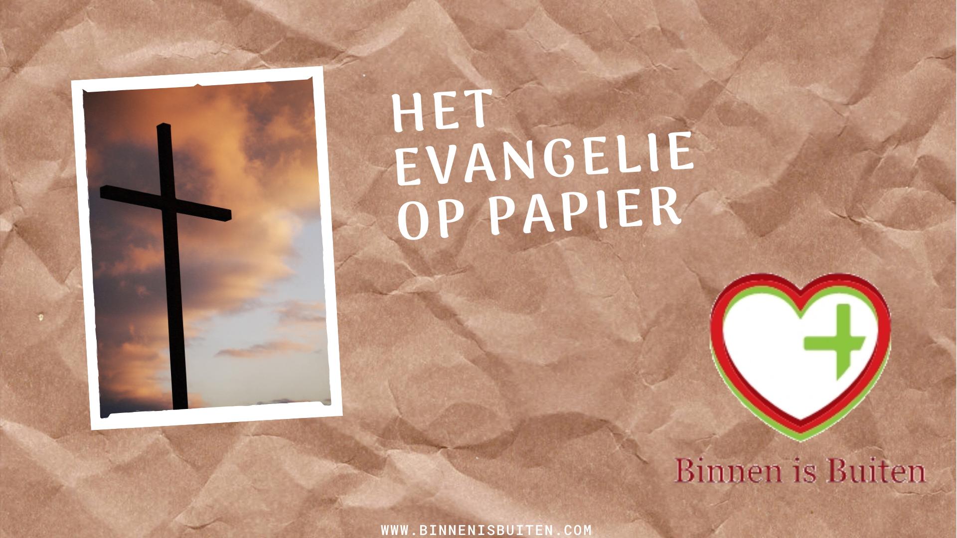Het Evangelie op papier